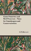 Game Preservers and Bird Preservers - Notes for Gamekeepers and - zum Schließen ins Bild klicken