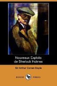 Nouveaux Exploits de Sherlock Holmes (Dodo Press)