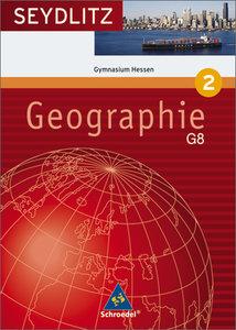 Seydlitz Geographie2. 8. Schuljahr. Schülerband. Sekundarstufe 1