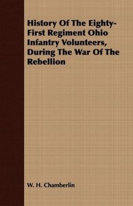 History Of The Eighty-First Regiment Ohio Infantry Volunteers, D
