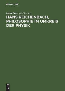 Hans Reichenbach. Philosophie im Umkreis der Physik