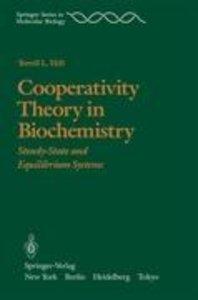 Cooperativity Theory in Biochemistry