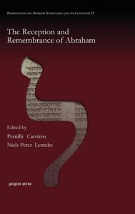 The Reception and Remembrance of Abraham