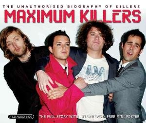 Maximum The Killers