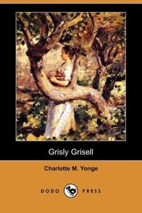 Grisly Grisell (Dodo Press)