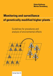 Monitoring and surveillance of genetically modified higher plant