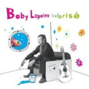 Boby Lapointe (Re)Prise
