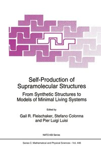 Self-Production of Supramolecular Structures