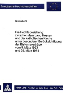 Die Rechtsbeziehungen zwischen dem Land Hessen und der katholisc