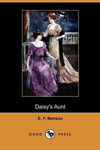 Daisy's Aunt (Dodo Press)