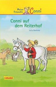 Meine Freundin Conni 01: Conni auf dem Reiterhof