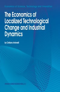The Economics of Localized Technological Change and Industrial D