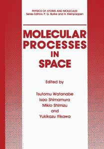 Molecular Processes in Space