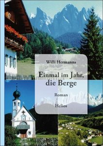 Hermanns, W: Einmal im Jahr, die Berge
