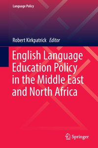 English Language Education Policy in the Middle East and North A