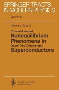 Current-Induced Nonequilibrium Phenomena in Quasi-One-Dimensiona