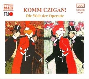Komm Czigan-Die Welt Der Ope