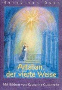 Artaban, der vierte Weise