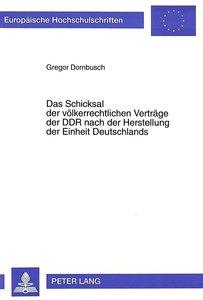 Das Schicksal der völkerrechtlichen Verträge der DDR nach der He