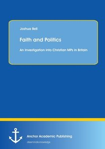 Faith and Politics: An Investigation into Christian MPs in Brita