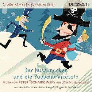 Die Taschenphilharmonie - Der Nussknacker und die Puppenprinzess