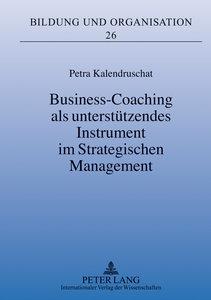 Business-Coaching als unterstützendes Instrument im Strategische