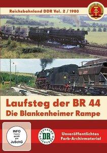Laufsteg der BR 44 - Die Blankenheimer Rampe - Reichsbahnland DD