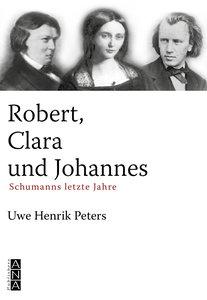 Robert, Clara und Johannes