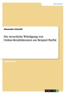 Die steuerliche Würdigung von Online-Bezahldiensten am Beispiel