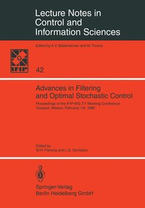 Advances in Filtering and Optimal Stochastic Control