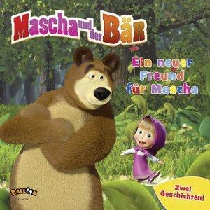 Mascha und der Bär - Ein neuer Freund für Mascha