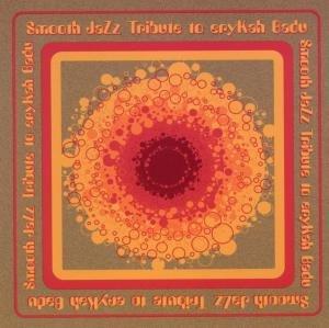 Smooth Jazz Tribute To Erkyah Badu Vol.1