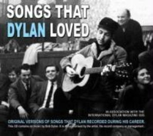 Songs That Dylan Loved