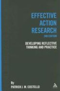 Effective Action Resesarch: Developing Reflective Thinking and P