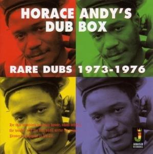 Horace Andy's Dub Box-Rare Dubs 1973-1976
