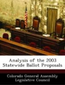 Analysis of the 2003 Statewide Ballot Proposals