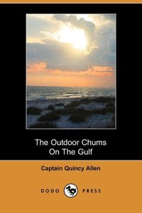OUTDOOR CHUMS ON THE GULF (DOD