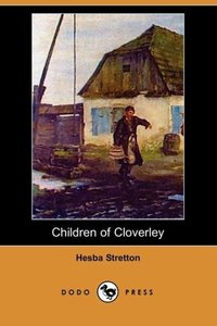 Children of Cloverley (Dodo Press)