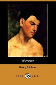 Woyzeck (Dodo Press)
