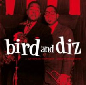 Bird And Diz+15 Bonustracks