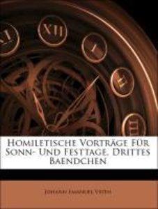Homiletische Vorträge Für Sonn- Und Festtage, Drittes Baendchen