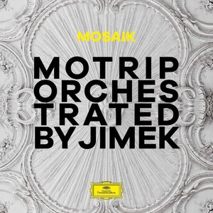 Mosaik-Orchestrated By Jimek (Limited Deluxe Edition)