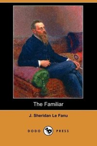 The Familiar (Dodo Press)