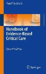 Marik, P: Handbook of Evidence-Based Critical Care