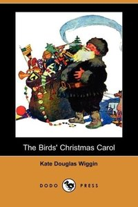 The Birds' Christmas Carol (Dodo Press)