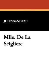 Mlle. de La Seigliere