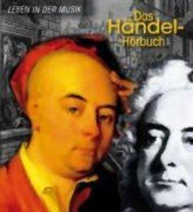 Das Händel-Hörbuch - Im Festivalschuber der Internationalen Händ