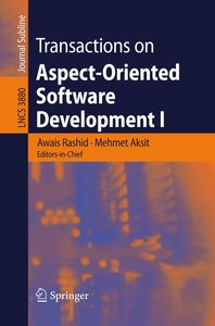 Transactions on Aspect-Oriented Software Development 1