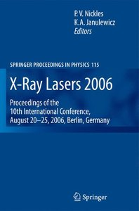 X-Ray Lasers 2006