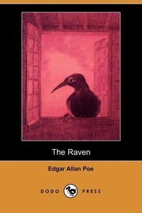 The Raven (Illustrated Edition) (Dodo Press)